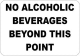 No Alcoholic Beverages Beyond This Point