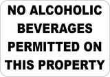 No Alcoholic Beverages Permitted On This Property