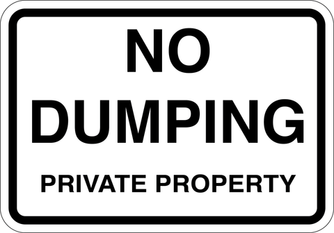 No Dumping Private Property - Sign Wise