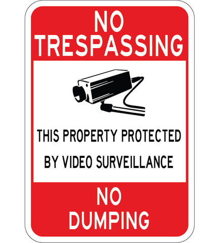 No Trespassing No Dumping Property Protected by Video Surveillance