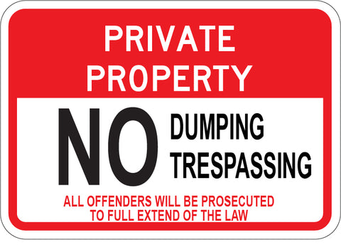 Private Property No Dumping No Trespassing