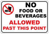 No Food or Beverages Allowed Past This Point - Sign Wise