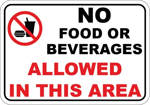 No Food or Beverages Allowed In This Area - Sign Wise