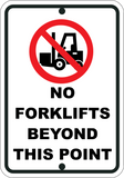 No Forklifts Beyond This Point - Sign Wise