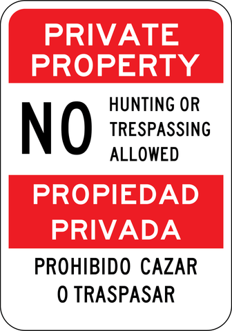 "Private Property No Hunting Sign. Spanish and English. 7""x10"" - Sign Wise"
