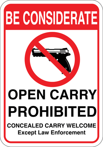 Be Considerate - Open Carry Prohibited - Sign Wise