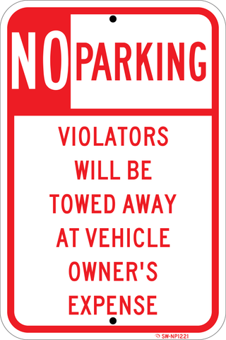 No Parking Violators Will Be Towed