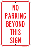 No Parking Beyond This Sign - Sign Wise