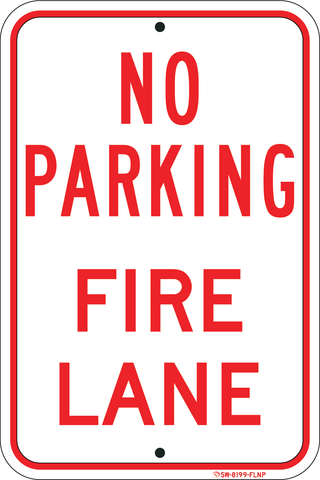 "No Parking - Fire Lane, 12""x18"", Commercial Aluminum, 3M Hi-Pris Reflective Sheeting - Sign Wise"