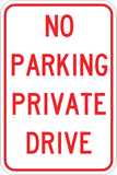 No Parking Private Drive - Sign Wise