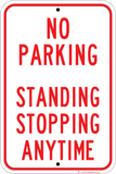 No Parking Standing Stopping Anytime - Sign Wise