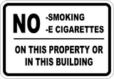 No Smoking No Electronic Cigarette On This Property - Sign Wise
