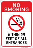 No Smoking Within 25 Feet of All Entrances