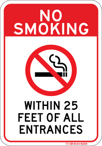 No Smoking Within 25 Feet of All Entrances - Sign Wise