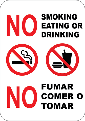 No Smoking Eating or Drinking English & Spanish - Sign Wise