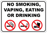 No Smoking Eating or Drinking - Sign Wise