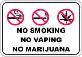 No Smoking No Vaping No Marijuana - Sign Wise
