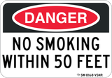 Danger No Smoking Within 50 Feet - Sign Wise