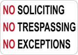 No Soliciting No Trespassing No Exceptions - Sign Wise