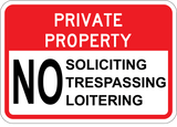 No Soliciting - Trespassing - Loitering - Sign Wise