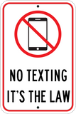 No Texting It's The Law - Sign Wise