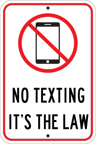 No texting its the law sign