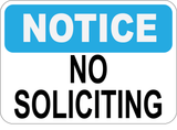 Notice - No Soliciting - Sign Wise