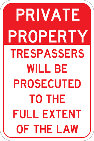 Private Property- No Trespassing 12x18 - Sign Wise