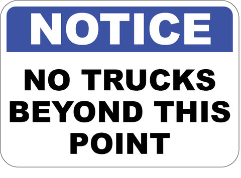 No Trucks Beyond This Point