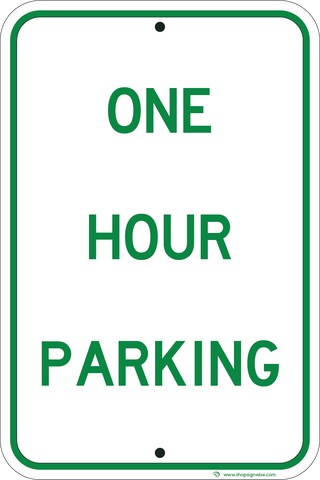 One Hour Parking Only - Sign Wise
