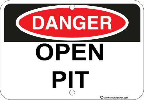 Open Pit - Sign Wise