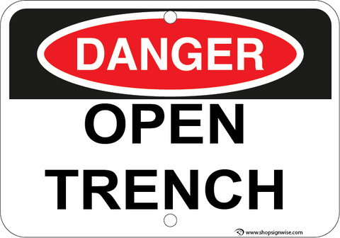 Open Trench - Sign Wise