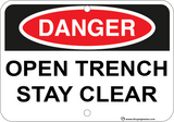 Open Trench Stay Clear - Sign Wise