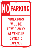 "No Parking Zone - Tow Away at Owner's Expense, 12""x18"" - Sign Wise"