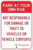 "Park At Own Risk- Not Responsible for Damage or Theft, 12""x18"" - Sign Wise"