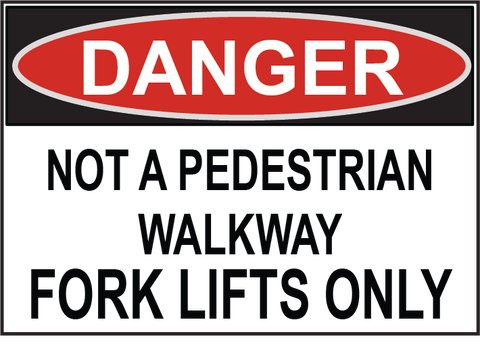 Not A Pedestrian Walkway - Sign Wise