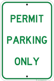 Permit Parking Only - Sign Wise