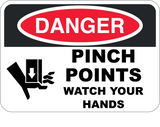 Pinch Points Watch Your Hands