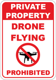 Private Property - Drone Flying Prohibited - Sign Wise