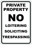Private Property No Loitering - Soliciting - Sign Wise