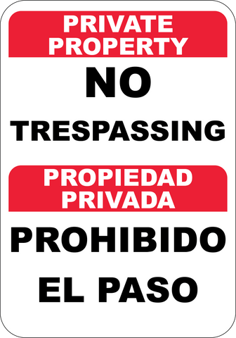 Private Property No Trespassing English/Spanish