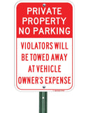 "Private Property No Parking - Tow Away at Owner's Expense, 12""x18"" - Sign Wise"