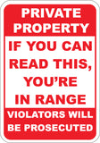 If You Can Read This, You're In Range