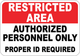 Restricted Area Authorized Personnel Only - Sign Wise