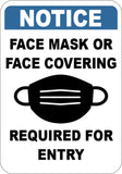 Face Mask or Face Covering Required For Entry