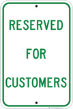 Reserved For Customers - Sign Wise