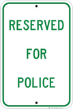 Reserved For Police - Sign Wise