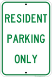 Resident Parking Only - Sign Wise