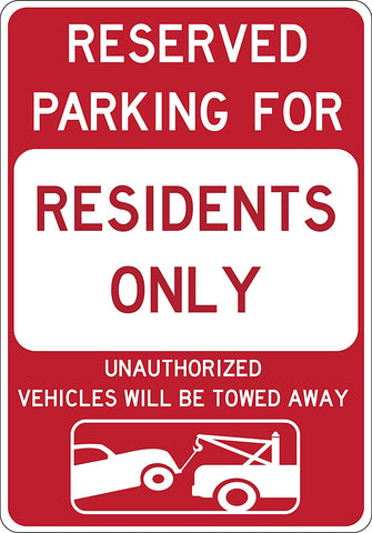 "Resident Parking Only - Tow Away at Owner's Expense, 12""x18"", 3M Hi-Pris Reflective Sheeting - Sign Wise"