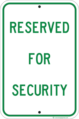 Reserved For Security - Sign Wise